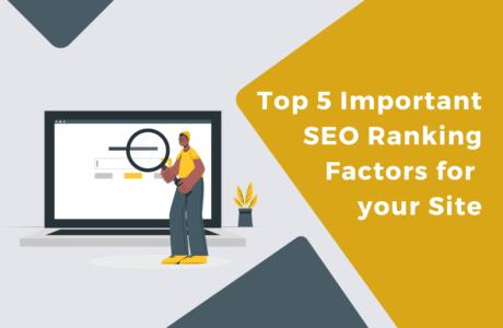 Top 5 SEO Ranking factors