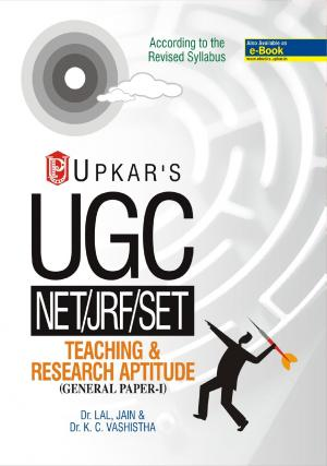 U.G.C.-NET/JRF/SET Teaching & Research Aptitude (General Paper-I)