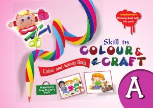Skill in Colour & Craft  A